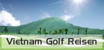 Vietnam Golf Reisen